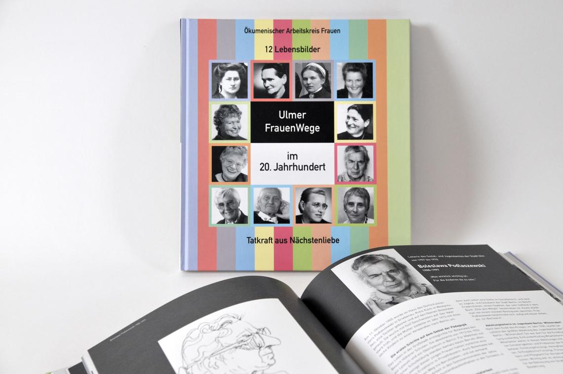 Buchgestaltung von Gabriele Stautner, ARTIFOX, Ulmer FrauenWege im 20. Jahrhundert, Tatkraft aus Nächstenliebe, Buchgestaltung